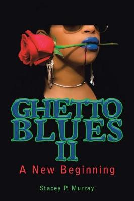 Ghetto Blues II: A New Beginning (Paperback)