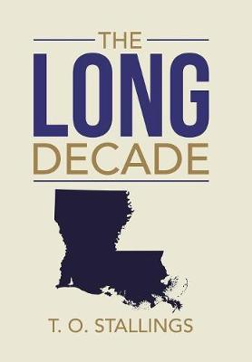 The Long Decade (Hardback)
