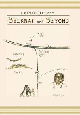Belknap and Beyond (Hardback)