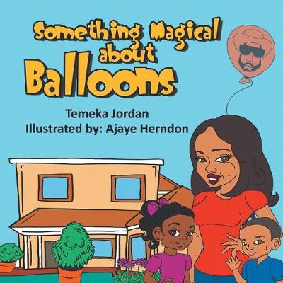 Something Magical About Balloons (Paperback)
