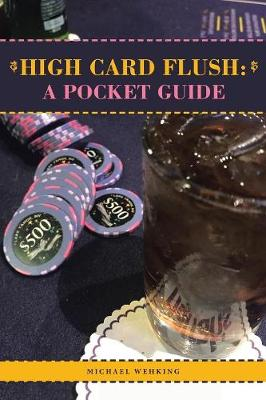 High Card Flush: a Pocket Guide (Paperback)