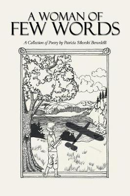 A Woman of Few Words: A Collection of Poetry (Paperback)