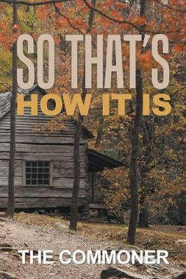 So That's How It Is (Paperback)