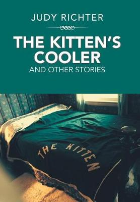 The Kitten's Cooler: And Other Stories (Hardback)
