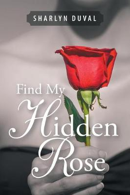 Find My Hidden Rose (Paperback)