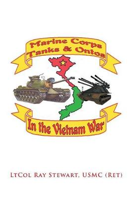 Marine Corps Tanks and Ontos in Vietnam: E Edition (Paperback)