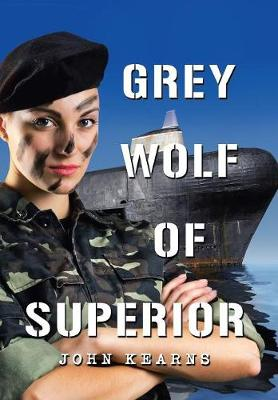 Grey Wolf of Superior (Hardback)