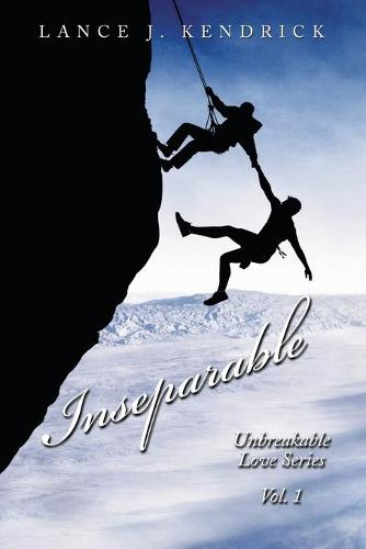 Inseparable: Unbreakable Love Series Vol. 1 (Paperback)