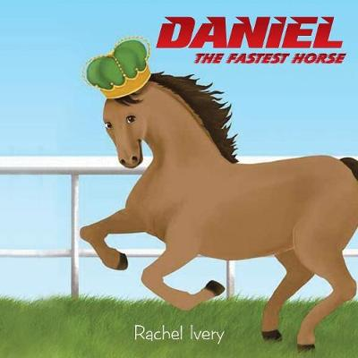 Daniel: The Fastest Horse (Paperback)