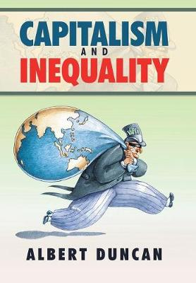 Capitalism and Inequality (Hardback)