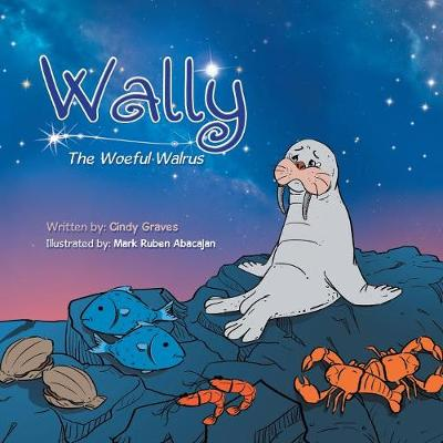 Wally: The Woeful Walrus (Paperback)
