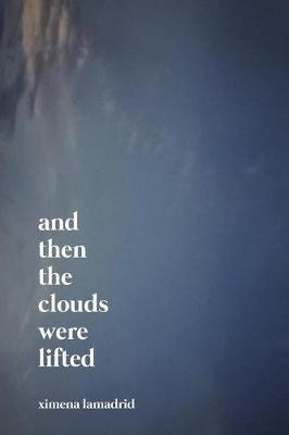 And Then the Clouds Were Lifted (Paperback)