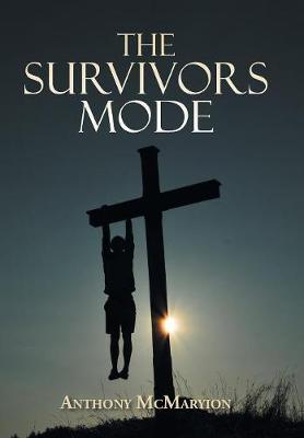 The Survivors Mode (Hardback)