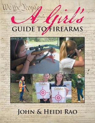 A Girl's Guide to Firearms (Paperback)