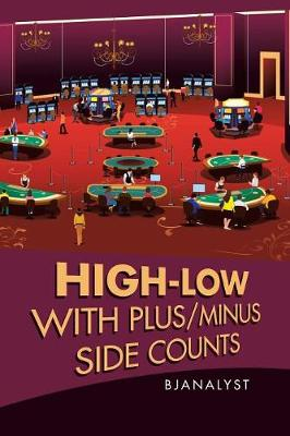High-Low with Plus/Minus Side Counts (Paperback)