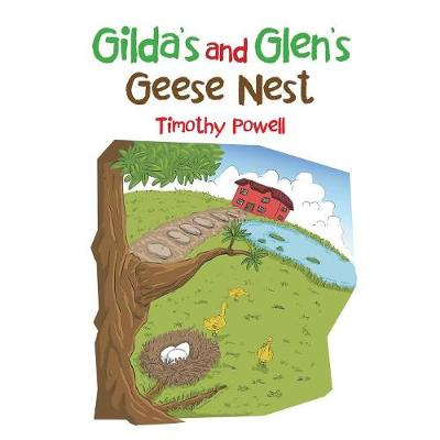 Gilda's and Glen's Geese Nest (Paperback)