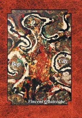 Q Bop City (Hardback)