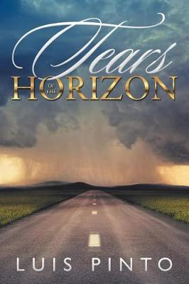 Tears of the Horizon (Paperback)