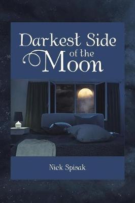 Darkest Side of the Moon (Paperback)