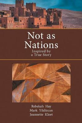 Not as Nations: Inspired by a True Story (Paperback)