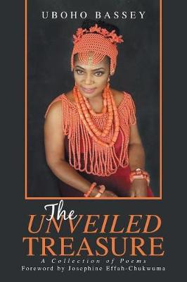 The Unveiled Treasure: A Collection of Poems (Paperback)