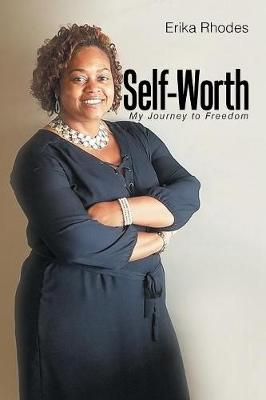 Self-Worth: My Journey to Freedom (Paperback)