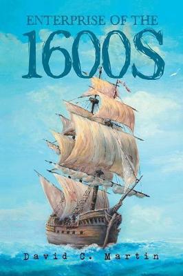 Enterprise of the 1600s (Paperback)
