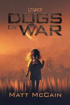 Dogs of War: Legacy (Paperback)