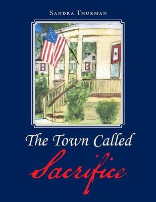 The Town Called Sacrifice (Paperback)