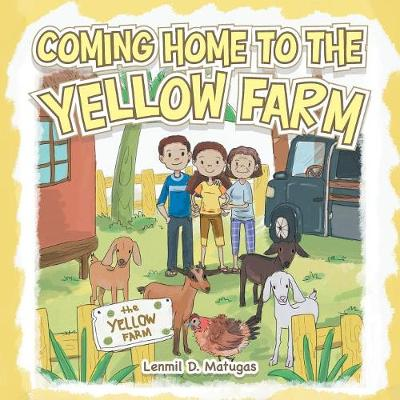 Coming Home to the Yellow Farm (Paperback)