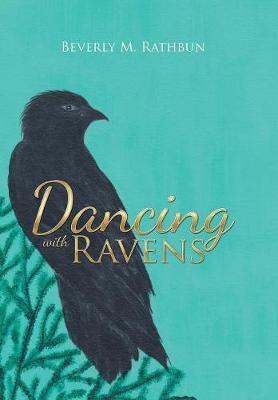 Dancing with Ravens (Hardback)