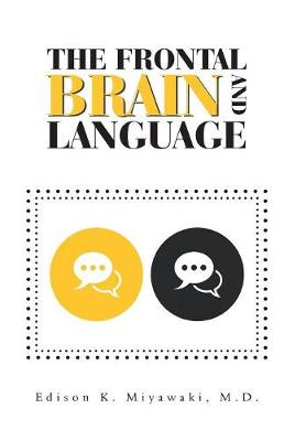 The Frontal Brain and Language (Hardback)