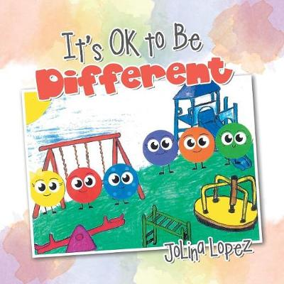 It's Ok to Be Different (Paperback)