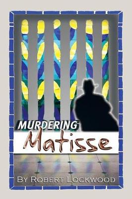 Murdering Matisse (Paperback)
