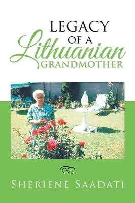 Legacy of a Lithuanian Grandmother (Paperback)