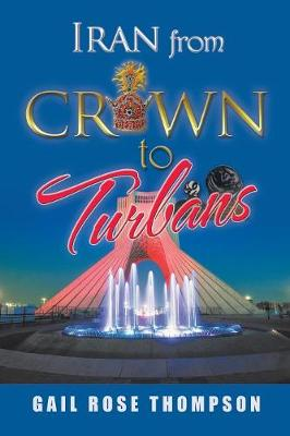 Iran from Crown to Turbans (Paperback)