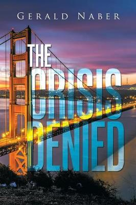The Crisis Denied (Paperback)