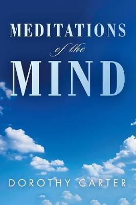 Meditations of the Mind (Paperback)