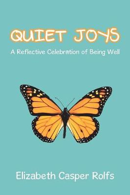 Quiet Joys: A Reflective Celebration of Being Well (Paperback)