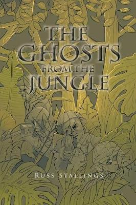The Ghosts from the Jungle (Paperback)
