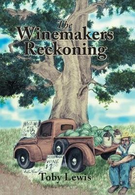 The Winemakers Reckoning (Hardback)