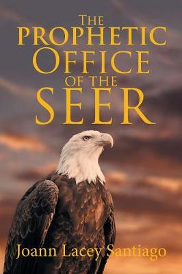 The Prophetic Office of the Seer (Paperback)
