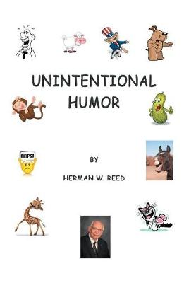 Unintentional Humor (Hardback)