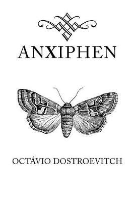 Anxiphen (Paperback)
