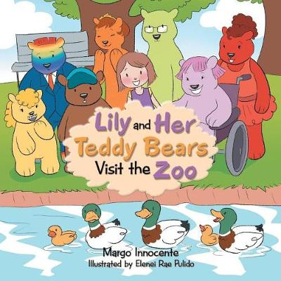 Lily and Her Teddy Bears Visit the Zoo (Paperback)