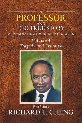 A Professor and CEO True Story: Vol. 4 (Paperback)