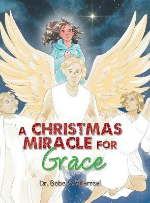 A Christmas Miracle for Grace (Hardback)