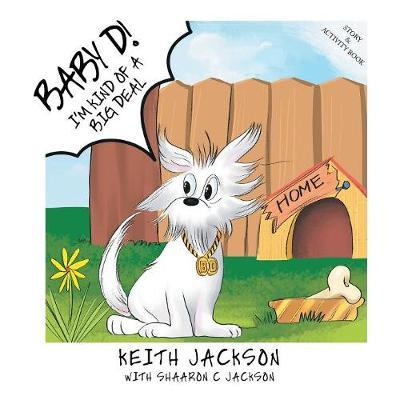 Baby D!: I'm Kind of a Big Deal (Paperback)