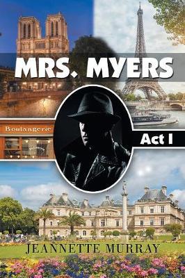 Mrs. Myers: ACT I (Paperback)