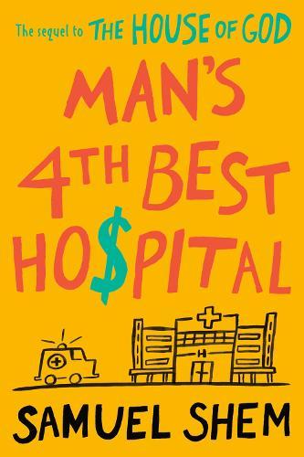 Man's 4th Best Hospital (Hardback)